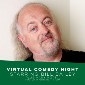 VIRTUAL COMEDY NIGHT THIS SATURDAY: Headline act from Bill Bailey