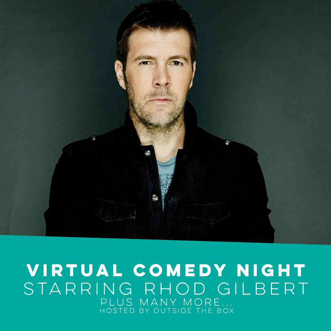 VIRTUAL COMEDY NIGHT 23rd JUNE: Headline act from Rhod Gilbert